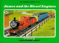 James and the Diesel Engines Thomas the Tank E. By Christopher Awdry Hardback